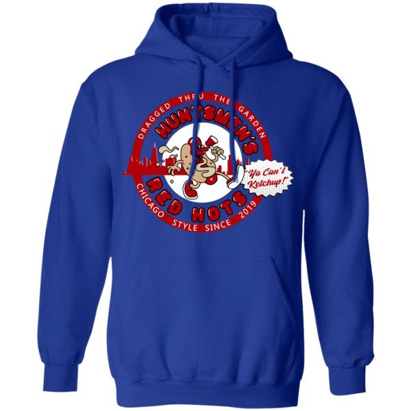 Huntsmen's Red Hots Ya Can't Ketchup Chicago Style 2019 Shirt, Hoodie, Tank Apparel