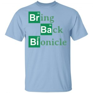 Bring Back Bionicle Shirt, Hoodie, Tank Apparel