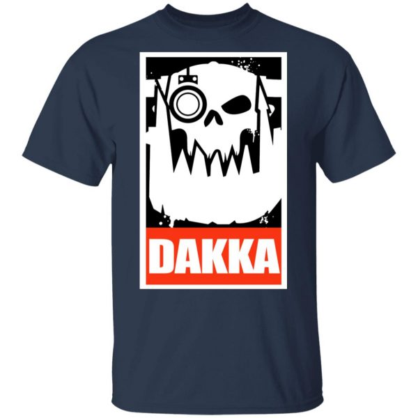 Orks Dakka Tabletop Wargaming And Miniatures Addict Shirt, Hoodie, Tank Apparel 5