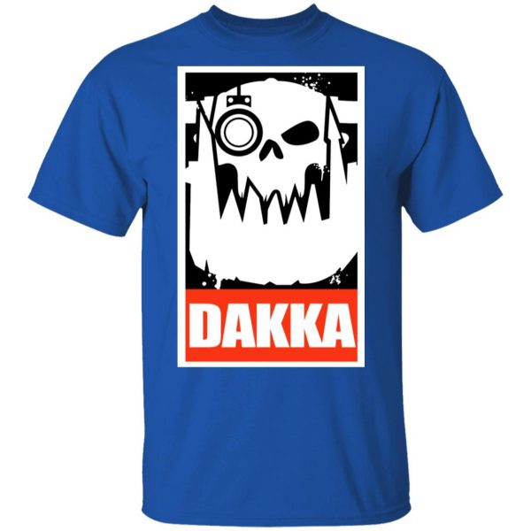 Orks Dakka Tabletop Wargaming And Miniatures Addict Shirt, Hoodie, Tank Apparel 6