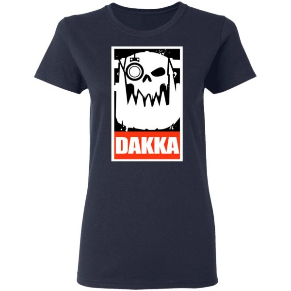 Orks Dakka Tabletop Wargaming And Miniatures Addict Shirt, Hoodie, Tank Apparel 9
