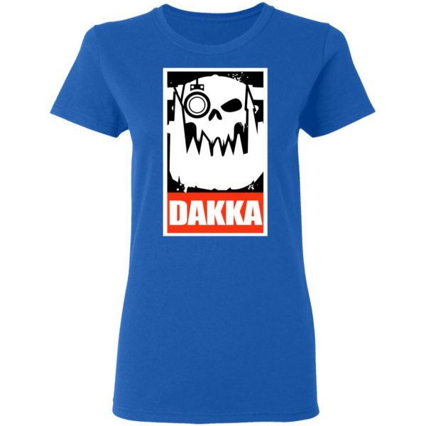 Orks Dakka Tabletop Wargaming And Miniatures Addict Shirt, Hoodie, Tank Apparel 10