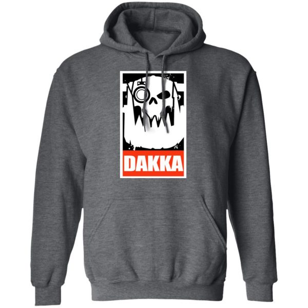 Orks Dakka Tabletop Wargaming And Miniatures Addict Shirt, Hoodie, Tank Apparel 13