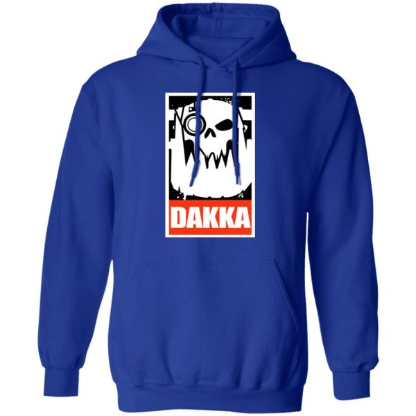 Orks Dakka Tabletop Wargaming And Miniatures Addict Shirt, Hoodie, Tank Apparel 14