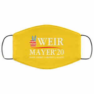 Weir Mayer 2020 Make America Grateful Again Face Mask Face Mask 2