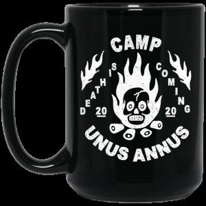 Camp Unus Annus 2020 Death Is Coming Mug Coffee Mugs 2