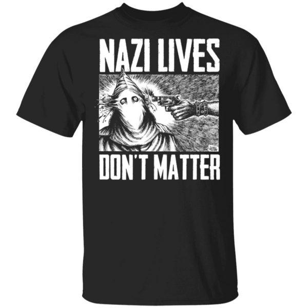 Nazi Lives Don't Matter Shirt, Hoodie, Tank Apparel 3