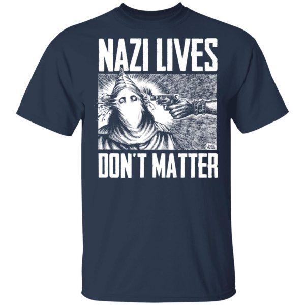 Nazi Lives Don't Matter Shirt, Hoodie, Tank Apparel 5