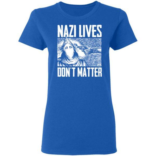 Nazi Lives Don't Matter Shirt, Hoodie, Tank Apparel 10