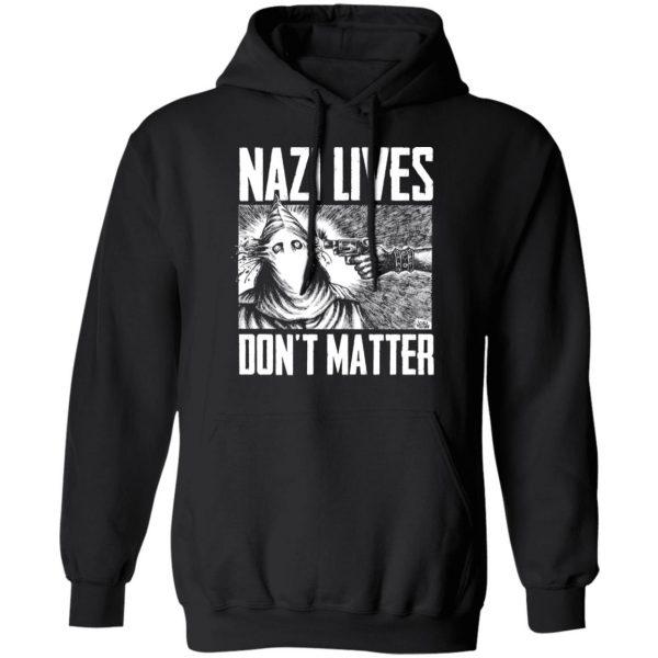 Nazi Lives Don't Matter Shirt, Hoodie, Tank Apparel 11