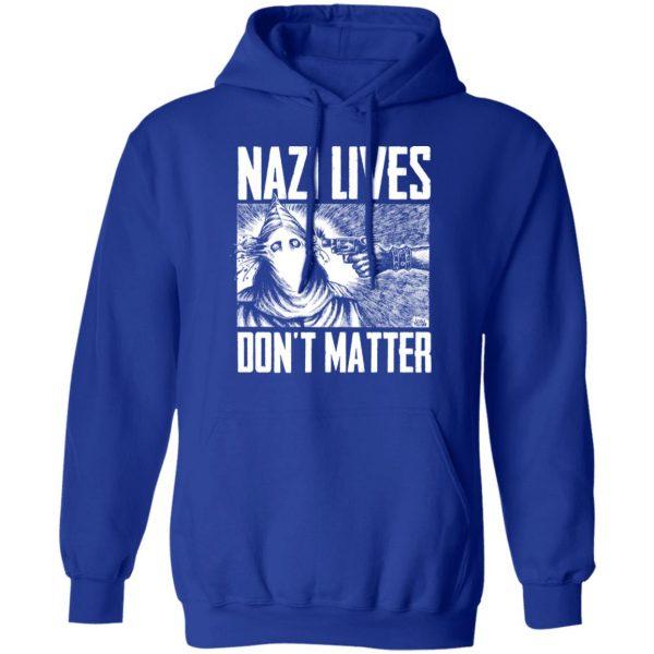 Nazi Lives Don't Matter Shirt, Hoodie, Tank Apparel 14