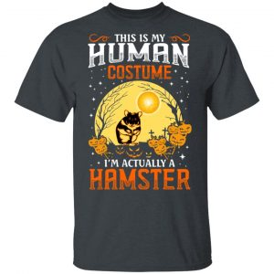 This Is Human Costume I'm Actually A Hamster Shirt, Hoodie, Tank Apparel 2