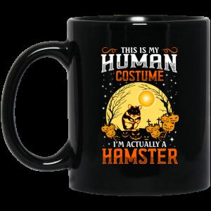 This Is Human Costume I'm Actually A Hamster Mug Coffee Mugs