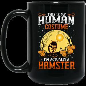 This Is Human Costume I'm Actually A Hamster Mug Coffee Mugs 2