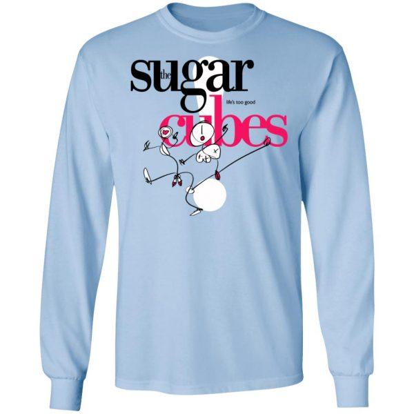 The Sugar Life's Too Good Cubes Shirt, Hoodie, Tank Apparel