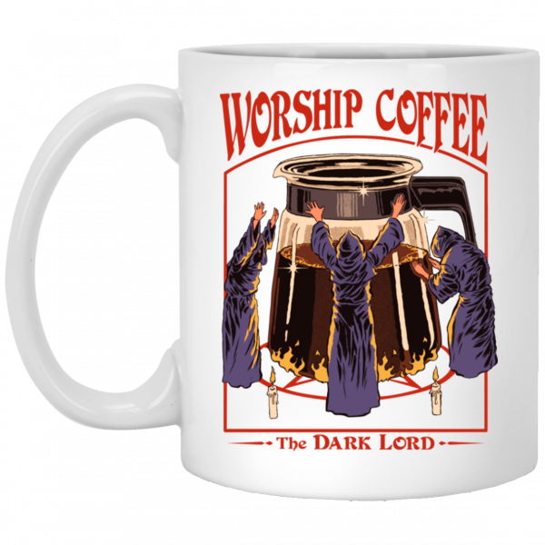 Worship Coffee The Dark Lord Mug Coffee Mugs 3