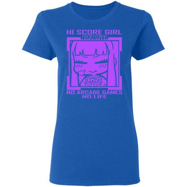 Hi Score Girl Oono Akira No Arcade Games No Life Shirt, Hoodie, Tank Apparel