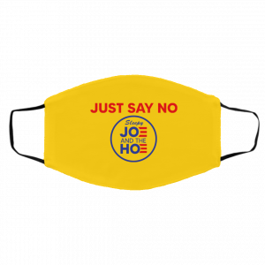 Just Say No Sleepy Joe And The Hoe Face Mask Face Mask 2