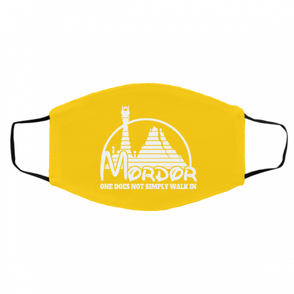 Mordor One Does Not Simply Walk In Face Mask Face Mask