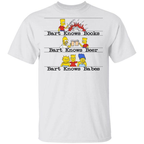 Bart Knows Books Bart Knows Beer Bart Knows Babes The Simpsons Shirt, Hoodie, Tank Apparel 4