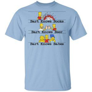 Bart Knows Books Bart Knows Beer Bart Knows Babes The Simpsons Shirt, Hoodie, Tank Apparel