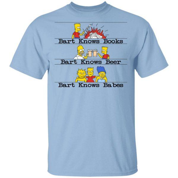 Bart Knows Books Bart Knows Beer Bart Knows Babes The Simpsons Shirt, Hoodie, Tank Apparel 3