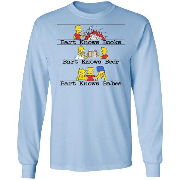 Bart Knows Books Bart Knows Beer Bart Knows Babes The Simpsons Shirt, Hoodie, Tank Apparel 11
