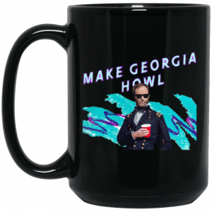 William Tecumseh Sherman Make Georgia Howl Mug Coffee Mugs 2