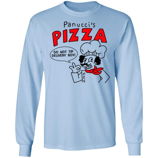 Panucci's Pizza Do Not Tip Delivery Boy Shirt, Hoodie, Tank Apparel 11