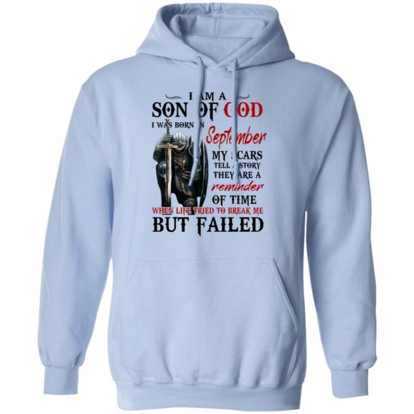 I Am A Son Of God And Was Born In September Shirt, Hoodie, Tank Apparel 14