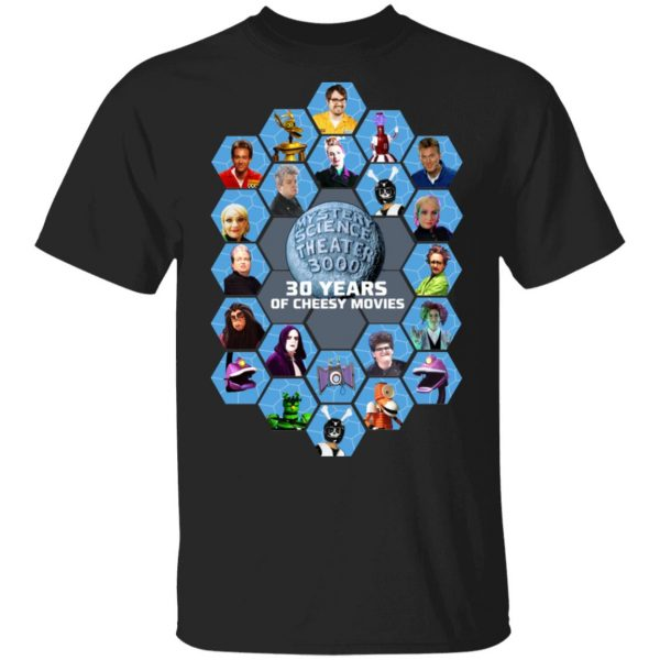 Mystery Science Theater 3000 30 Years Of Cheesy Movies Shirt, Hoodie, Tank Apparel 5