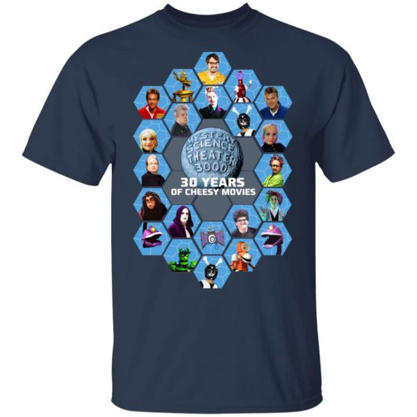 Mystery Science Theater 3000 30 Years Of Cheesy Movies Shirt, Hoodie, Tank Apparel 3