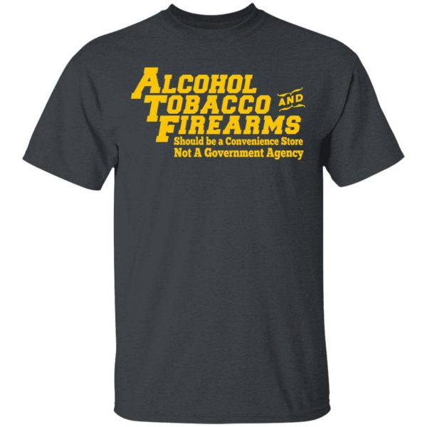 ATF Alcohol Tobacco And Firearms Shirt, Hoodie, Tank Apparel