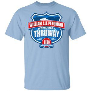 William J.le Petomane Memorial Thruway Shirt, Hoodie, Tank Apparel