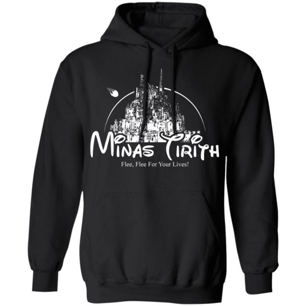 Minas Tirith Flee Flee For Your Lives Shirt, Hoodie, Tank Apparel