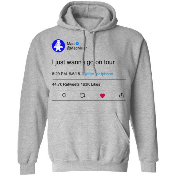 I Just Wanna Go On Tour Mac Miller Shirt, Hoodie, Tank Apparel