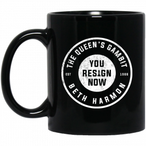 The Queen's Gambit You Resign Now Beth Harmon Mug Coffee Mugs