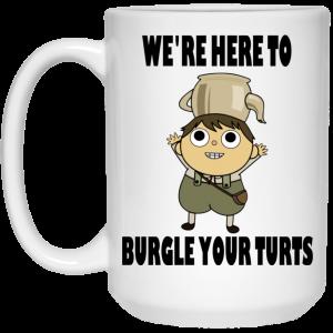 We're Here To Burgle Your Turts Mug Coffee Mugs 2