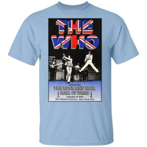 The Who The Rock And Roll Hall Of Fame Shirt, Hoodie, Tank Apparel