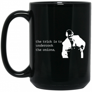 The Trick Is To Undercook The Onions Dunder Mifflin Mug Coffee Mugs 2