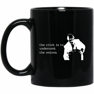The Trick Is To Undercook The Onions Dunder Mifflin Mug Coffee Mugs