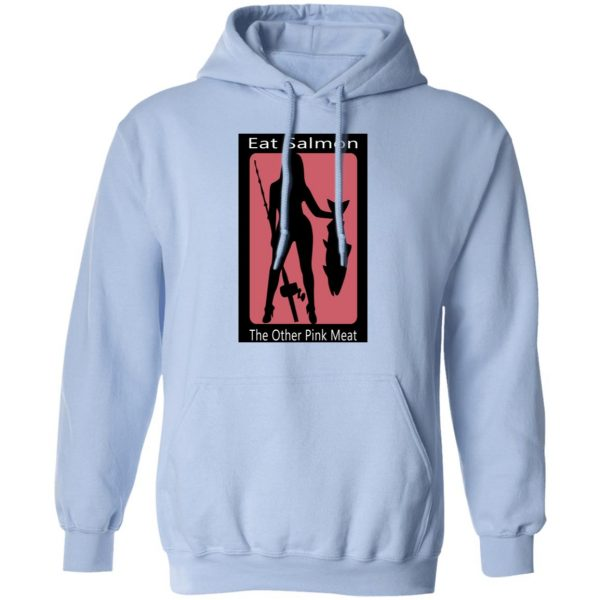 Eat Salmon The Other Pink Meat Shirt, Hoodie, Tank Apparel