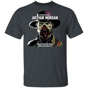 Black River Presidents Arthur Morgan Undead Collectors Edition Shirt, Hoodie, Tank Apparel