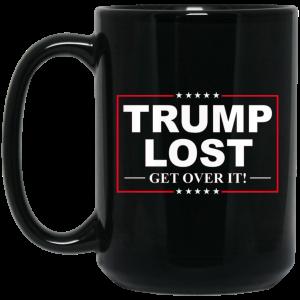 Trump Lost Get Over It Funny Biden Victory Mug Coffee Mugs 2