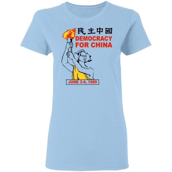 Democracy For China June 3-4 1989 Shirt, Hoodie, Tank Apparel