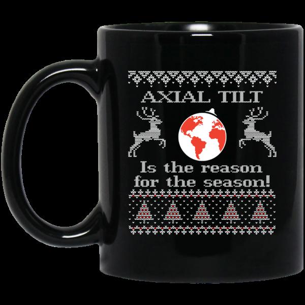 Axial Tilt Is The Reason For The Season Mug Coffee Mugs 3