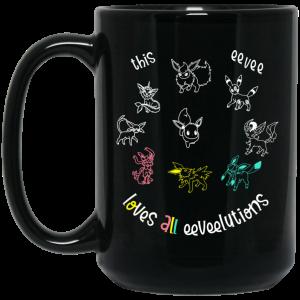 This Eevee Loves All Eeveelutions Pokemon Mug Coffee Mugs 2