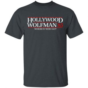 Danger Zone Hollywood Wolfman 85′ Where'D Who Go Shirt, Hoodie, Tank Apparel 2