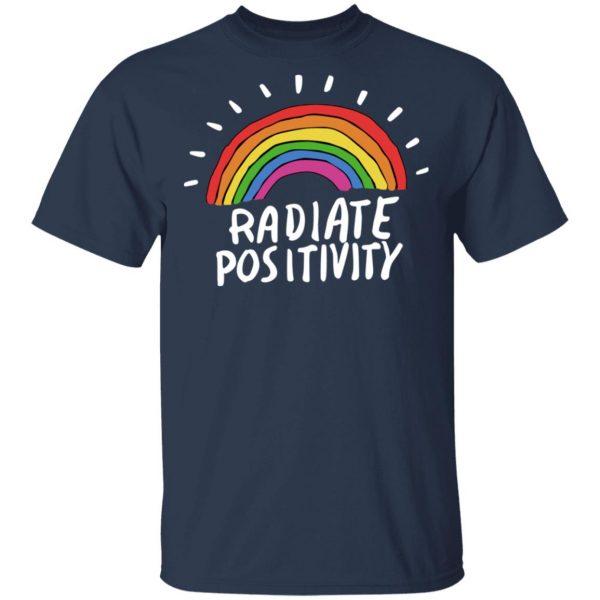 Radiate Positivity Rainbow Shirt, Hoodie, Tank Apparel