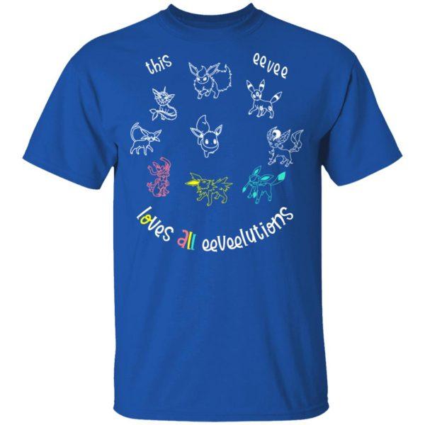 This Eevee Loves All Eeveelutions Pokemon Shirt, Hoodie, Tank Apparel
